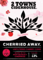 2TownsCiderhouse CherriedAway label