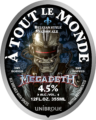 160412 FINAL Megadeth ATM UUSA 12 oz Bottle Label Front